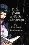 Tales from a Goth Librarian