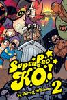 Super Pro K.O. Vol. 2: Chaos in the Cage