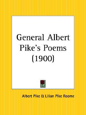 General Albert Pike's Poems