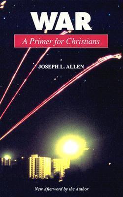 War: A Primer for Christians