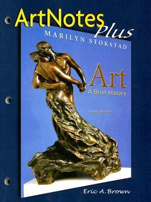 Art: A Brief History -- ArtNotes Plus