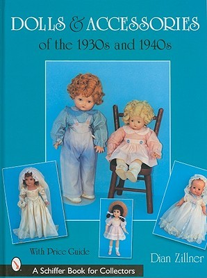 Dolls and Accessories of the 1930s and 1940s