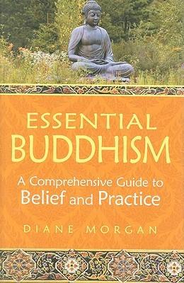 Essential Buddhism by Diane Morgan