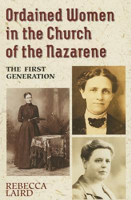 ordained-women-in-the-church-of-the-nazarene-the-first-generation