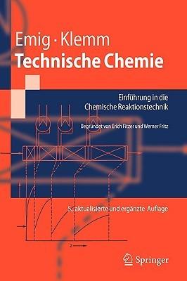 Technische Chemie: Einfuhrung in Die Chemische Reaktionstechnik