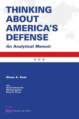 Download Epub Thinking about America's Defense: An Analytical Memoir