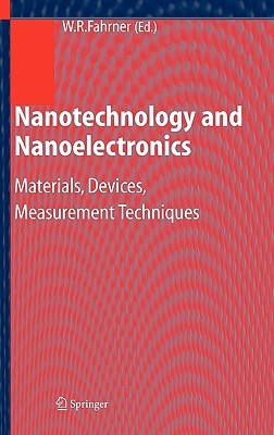 Nanotechnology and Nanoelectronics: Materials, Devices, Measurement Techniques