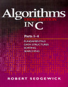 Algorithms in C, Parts 1-4: Fundamentals, Data Structures, Sorting, Searching