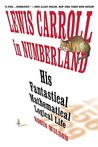Lewis Carroll in Numberland by Robin J. Wilson