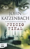 Juicio Final by John Katzenbach