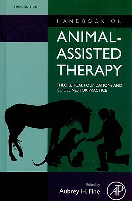 Handbook on Animal-Assisted Therapy by Aubrey Fine