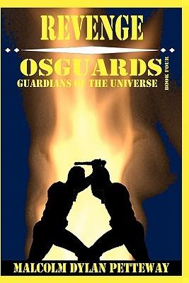 Revenge: Osguards: Guardians of the Universe