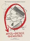 Mail Order Geniuses