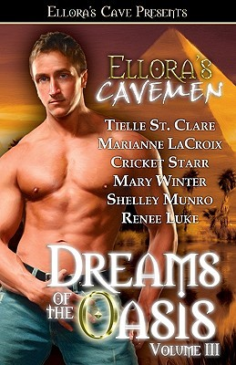 Ellora's Cavemen: Dreams of the Oasis Volume III
