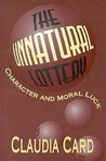The Unnatural Lottery: Character and Moral Luck