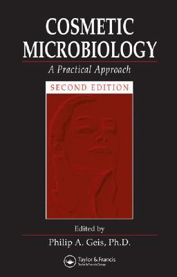 Cosmetic Microbiology: A Practical Approach