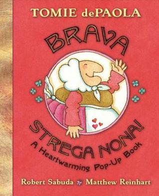 Brava, Strega Nona! by Tomie dePaola
