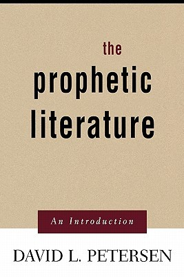 Prophetic Literature: An Introduction
