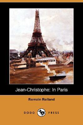 Jean-Christophe: In Paris (Dodo Press)