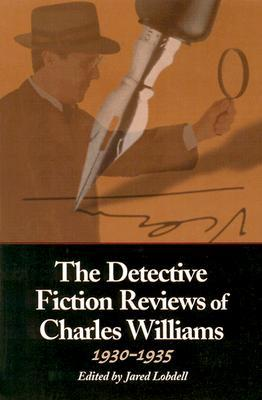 The detective fiction reviews of charles williams, 1930-1935 by Charles  Williams