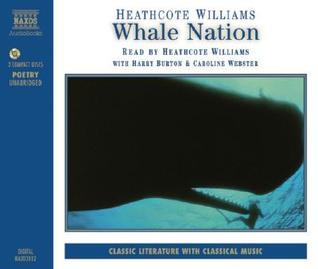 Whale Nation by Heathcote Williams
