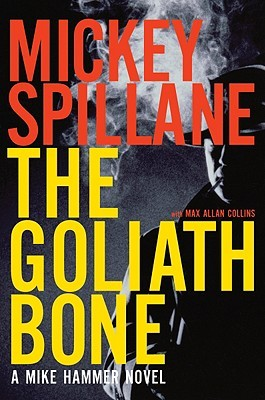 The Goliath Bone by Mickey Spillane 95062d67860