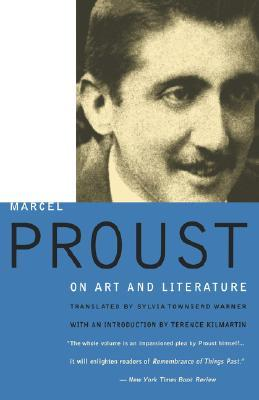 Marcel Proust: On Art and Literature 1896-1919