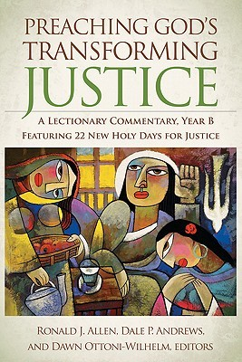 Preaching God's Transforming Justice by Ronald J. Allen