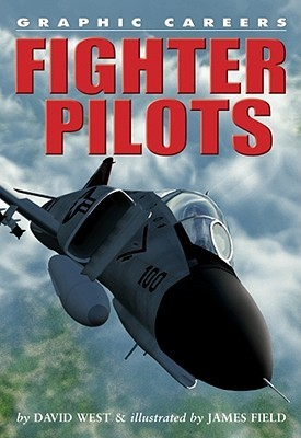 Fighter Pilots by David    West