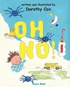 Oh No!: When It's Ok to Be Late for School