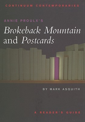 Annie Proulx's Brokeback Mountain and Postcards: A Reader's Guide