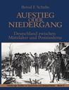 Aufstieg oder Niedergang: Deutschland zwischen Mittelalter und Postmoderne