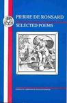 Pierre de Ronsard: Selected Poems