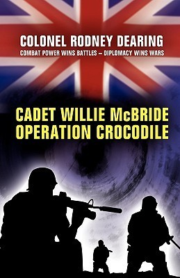 Cadet Willie McBride - 'Operation Crocodile'