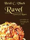 Ravel (Stories of Aligare, #2)