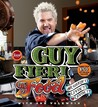 Guy Fieri Food: More Than 150 Off-The-Hook Recipes