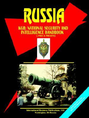 Russia KGB (National Security and Intelligence Handbook: Past and Present