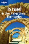 Lonely Planet Israel & the Palestinian Territories by Amelia Thomas