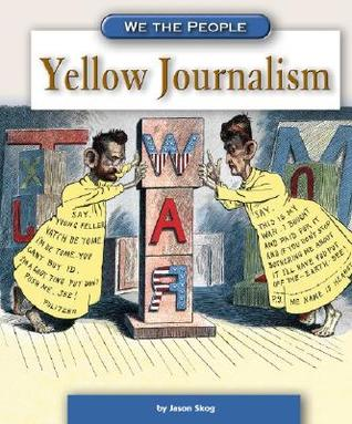 Yellow Journalism (We the People) (We the People)