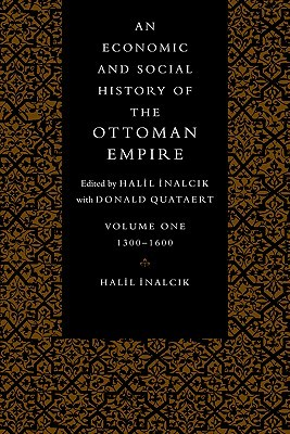 An Economic and Social History of the Ottoman Empire, 1300-1600