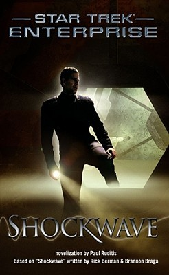 Shockwave (Star Trek: Enterprise #3)