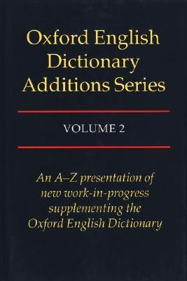 The Oxford English Dictionary Additions by Oxford University Press