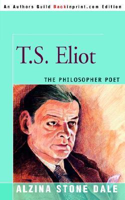 T.S. Eliot: The Philosopher Poet