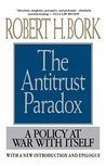 Antitrust Paradox: A Policy at War with Itself