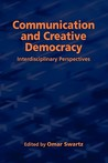 Communication and Creative Democracy