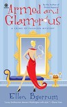 Armed and Glamorous (Crime of Fashion, #6)