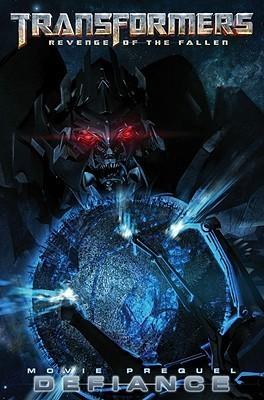 The Transformers: Alliance - The Revenge of the Fallen Movie Prequel #1