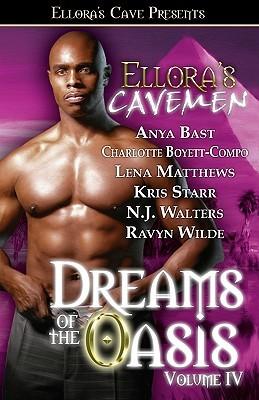 Ellora's Cavemen: Dreams of the Oasis Volume IV
