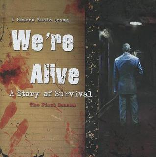 we-re-alive-a-story-of-survival-the-first-season
