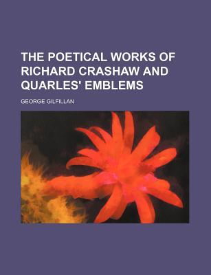 the-poetical-works-of-richard-crashaw-and-quarles-emblems